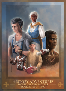 History Adventures, World of Characters, Book 3: 1750-1900 is now available for download in 51 countries around the world... for free for a limited time only!
